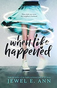 When Life Happened by Jewel E. Ann…..Promo