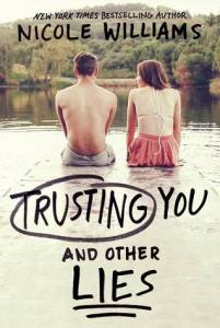 Trusting You and Other Lies by Nicole Williams…Blog Tour & Review