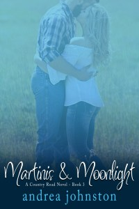Martinis and Moonlight by Andrea Johnston…Release Day Blitz & Review