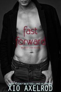 Fast Forward by Xio Axelrod…Book Spotlight