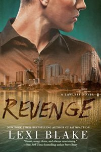 Revenge by Lexi Blake….Release Day Blitz & Review