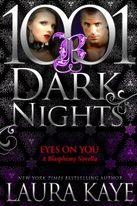 Eyes on You by Laura Kaye…ARC Review