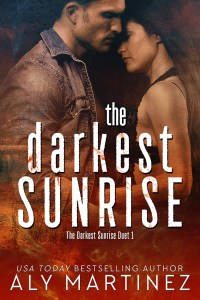 The Darkest Sunrise by Aly Martinez….Blog Tour & Review