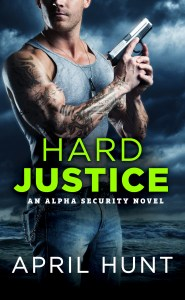 Hard Justice by April Hunt…Release Day Event