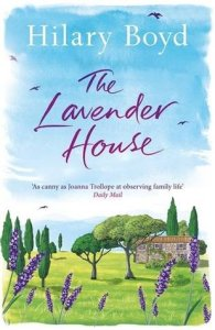 The Lavender House by Hilary Boyd….ARC Review