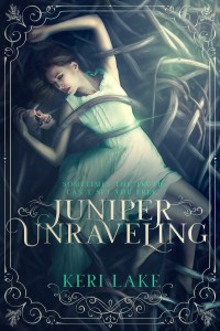 Juniper Unraveling by Keri Lake…Release Day Blitz & Review