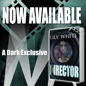 Release Day Blitz…The Director by Lily White