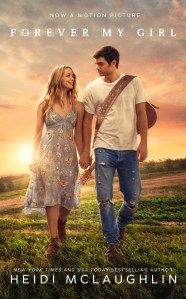 MOVIE RELEASE!!!!….Forever My Girl by Heidi McLaughlin