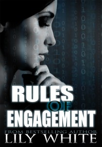 Release Day Blitz…Rules of Engagement by Lily White