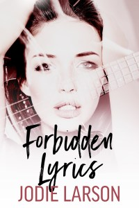 Forbidden Lyrics by Jodie Larson…Blog Tour with Review
