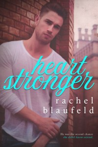 Heart Stronger by Rachel Blaufeld…Blog Tour & Review