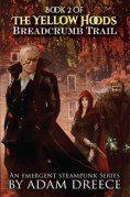 Indie Author News - The Yellow Hoods (Adam Dreece)