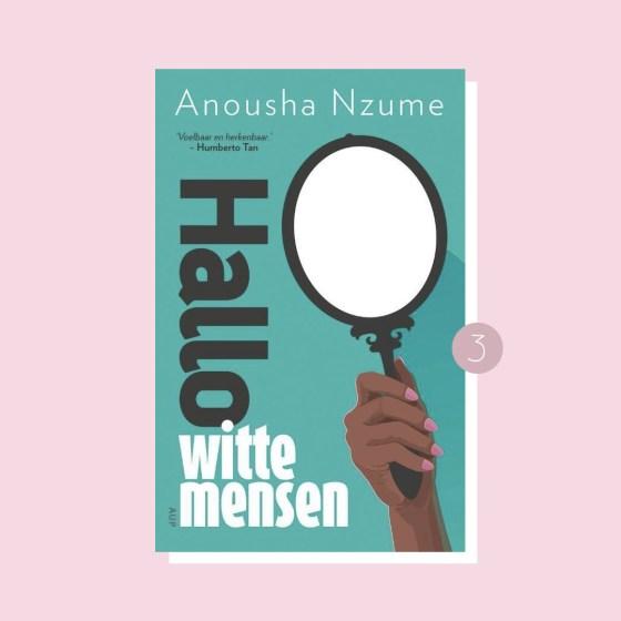 8x belangrijke boeken over racisme: Anousha Nzume - Hallo witte mensen