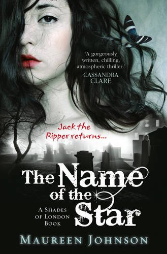 The Name of the Star – Maureen Johnson