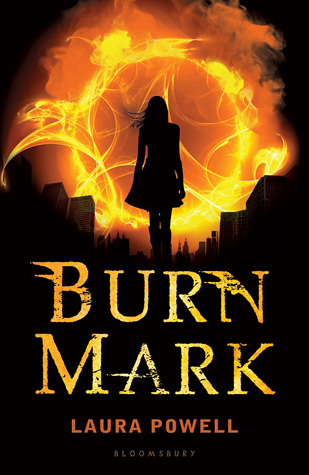 Burn Mark – Laura Powell