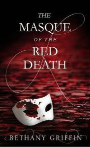 The Masque of the Red Death – Bethany Griffin