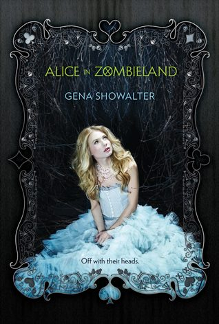 Alice in Zombieland – Gena Showalter