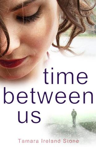 Time Between Us – Tamara Ireland Stone