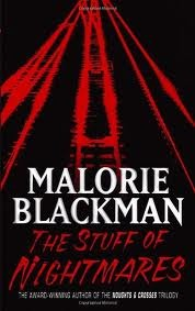 The Stuff of Nightmares – Malorie Blackman