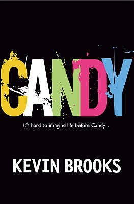 Candy – Kevin Brooks