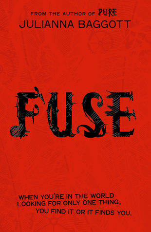 Fuse – Julianna Baggott