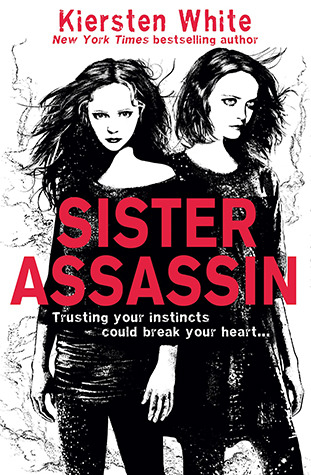 Sister Assassin – Kiersten White