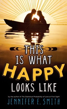 This Is What Happy Looks Like – Jennifer E Smith