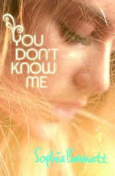 You Don't Know Me – Sophia Bennett