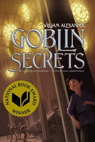 Goblin Secrets – William Alexander