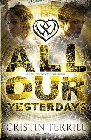 Book Trailer: All our Yesterdays by Cristin Terrill