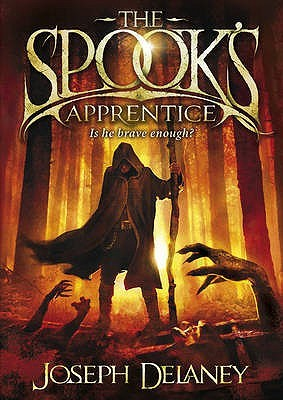 The Spook's Apprentice (The Wardstone Chronicles #1) – Joseph Delaney