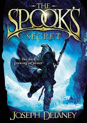 The Spook's Secret – Joseph Delaney