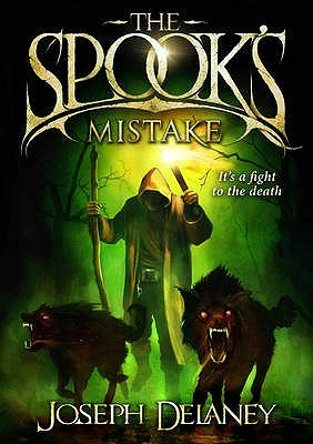 The Spook's Mistake (Wardstone Chronicles #5) – Joseph Delaney