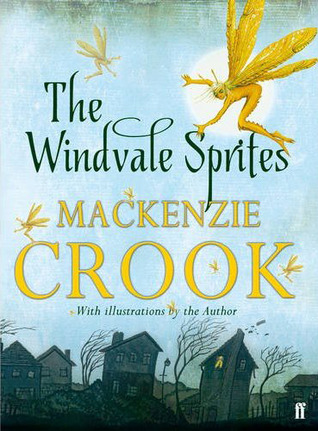 The Windvale Sprites – Mackenzie Crook