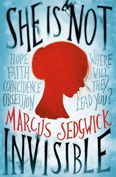 She Is Not Invisible – Marcus Sedgwick