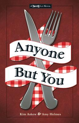 Anyone But You – Kim Askew & Amy Helmes