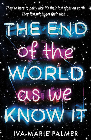 The End of the World as we Known It – Iva-Marie Palmer