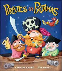 Pirates in Pyjamas – Caroline Crowe & Tom Knight