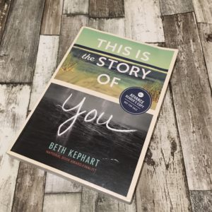 This is the Story of You by Beth Kephart on a wooden floor background