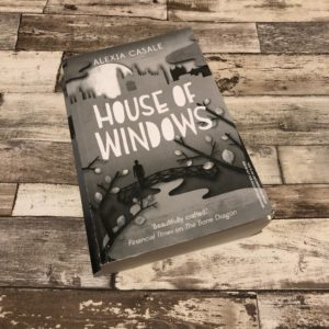 My review of House of Windows by Alexia Casale - pictured