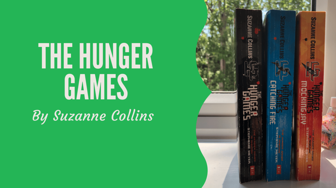 Blog graphic with image showing all three Hunger Games books on a windowsill in front of trees