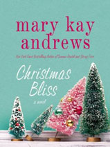 Mary Kay Andrews Christmas Bliss