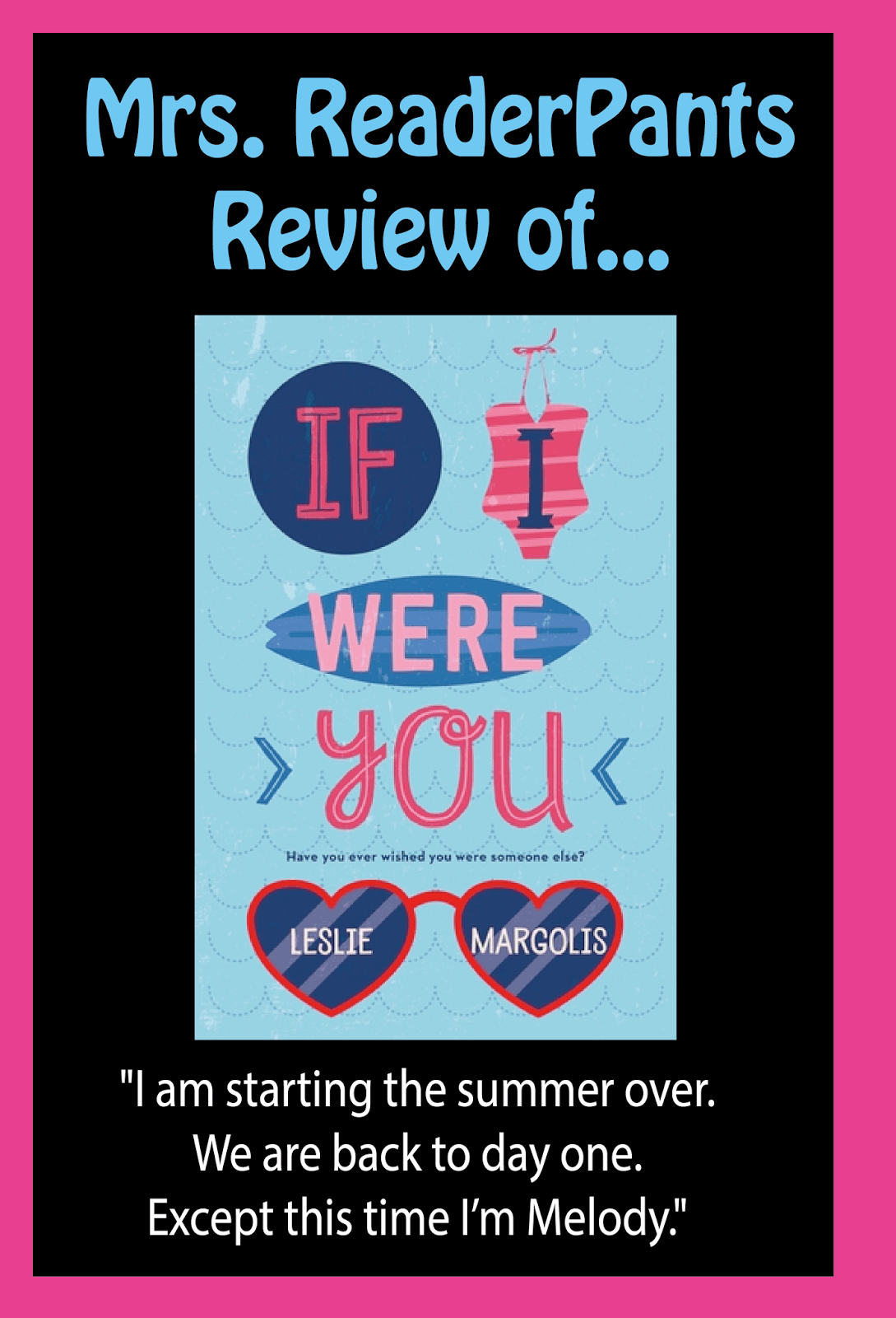 Mrs. ReaderPants reviews If I Were You by Leslie Margolis...