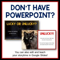 This Library Storytime Lesson is about Superstitions. Includes printable Scavenger Hunt and Recommended Reads.