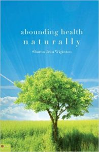 A Bounding Health Naturally by Sharon Wiginton