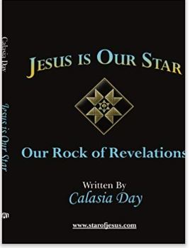 Jesus is our Star ,Our Rock of Revelations | Calasia Day