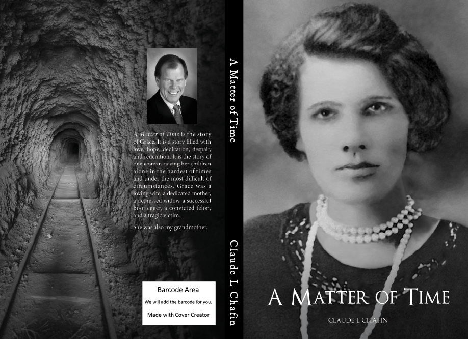A Matter of Time – The Story of Grace | Claude L Chafin