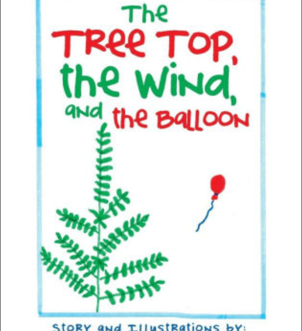 The Treetop, the Wind, and the Balloon   Mary Catherine Rishcoff