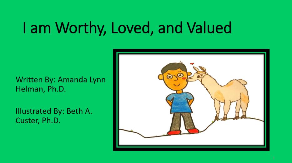 I am Worthy, Loved, and Valued! (updated)| Amanda Helman