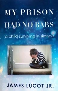 My Prison Had No Bars